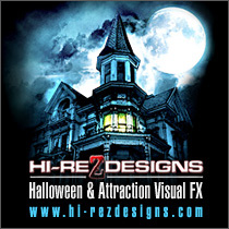 Hi-Rez Designs: #1 Halloween & Attraction Special / Visual FX - www.hi-rezdesigns.com