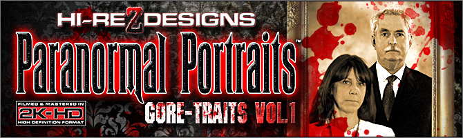 Paranormal Portraits: Gore-Traits - Vol. 1